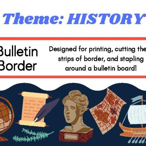 Bulletin Board Decor Border History Theme