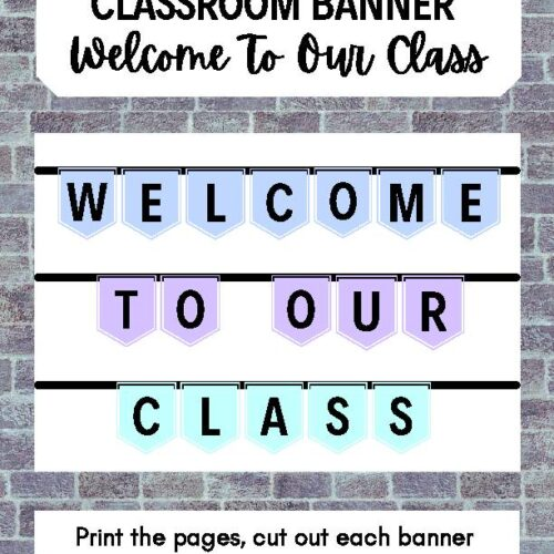Welcome to Our Class Classroom Decor Banner Set