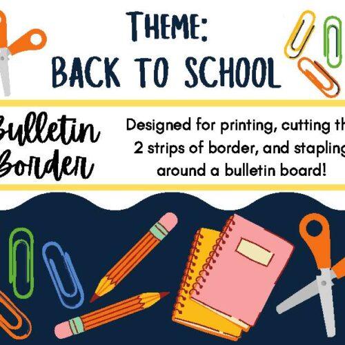 Back to School Theme Bulletin Board Border