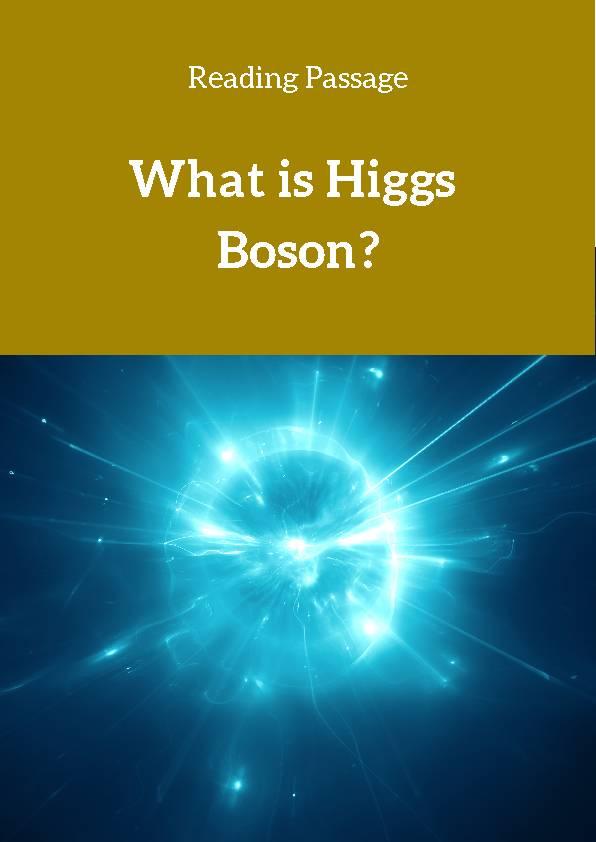Higgs Boson, Reading Passage
