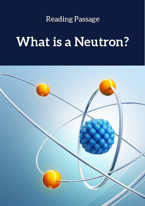 Neutron, Reading Passage