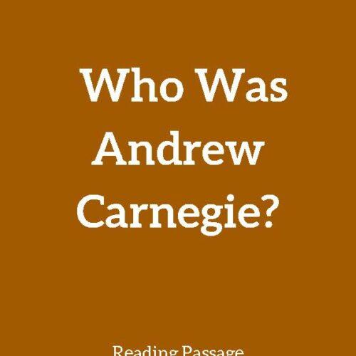 Andrew Carnegie, Reading Passage