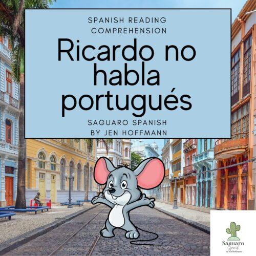 Spanish (CI) Reading Comprehension Story & Worksheet: Ricardo no habla portugués