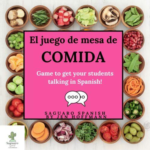 El juego de la COMIDA: No Prep Board Game to Get your Students Speaking Spanish