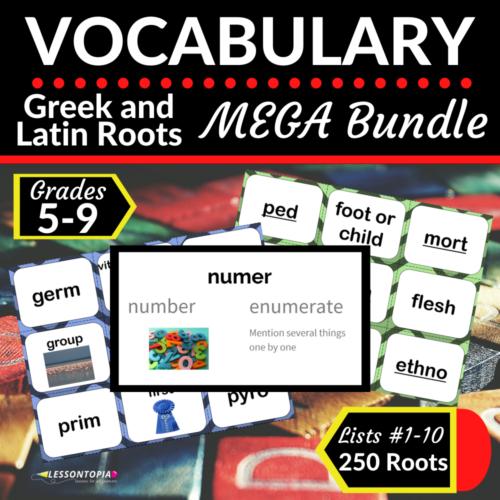 Greek and Latin Roots | Vocabulary MEGA Bundle Lists 1-10