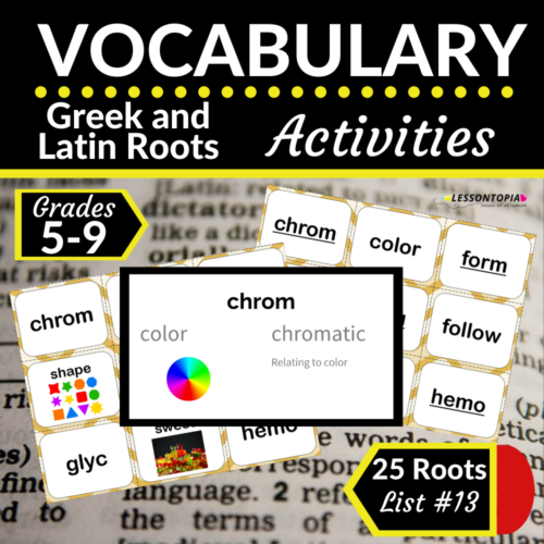Greek and Latin Roots Activities | Vocabulary List #13