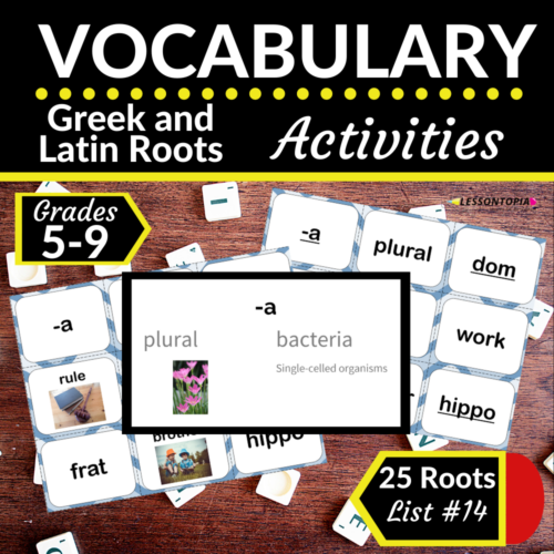 Greek and Latin Roots Activities   Vocabulary List #14