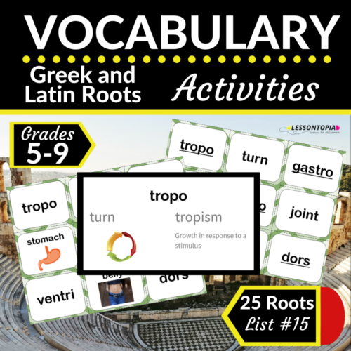 Greek and Latin Roots Activities   Vocabulary List #15