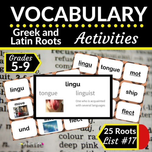 Greek and Latin Roots Activities | Vocabulary List #17