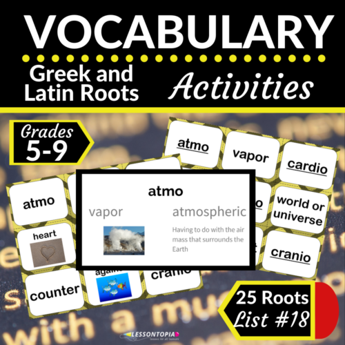 Greek and Latin Roots Activities | Vocabulary List #18