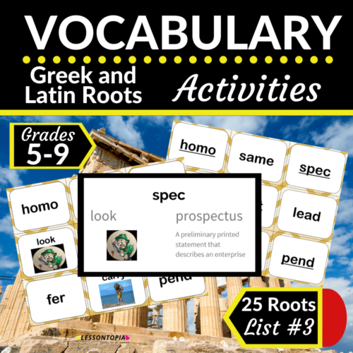Greek and Latin Roots Activities | Vocabulary List #3