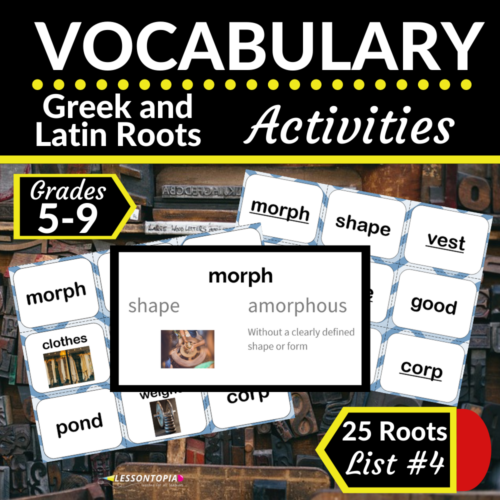 Greek and Latin Roots Activities | Vocabulary List #4