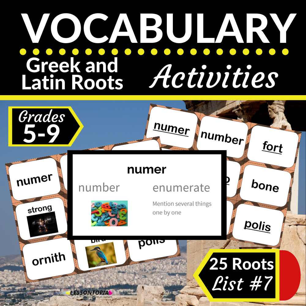 Greek and Latin Roots Activities   Vocabulary List #7