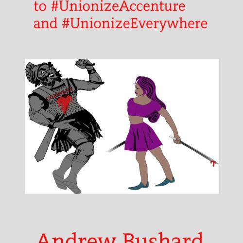 Let's Use Free Speech to #UnionizeAccenture and #UnionizeEverywhere