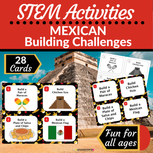 STEM Activities | Mexico | Mexican Building Challenges