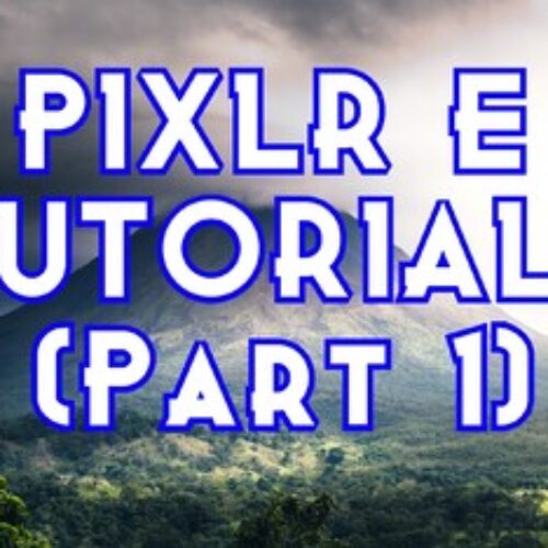 Photo Editing with Free PIXLR E - Part 1. Chromebook Friendly!
