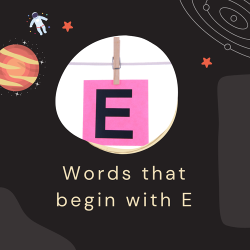 Words that begin with E