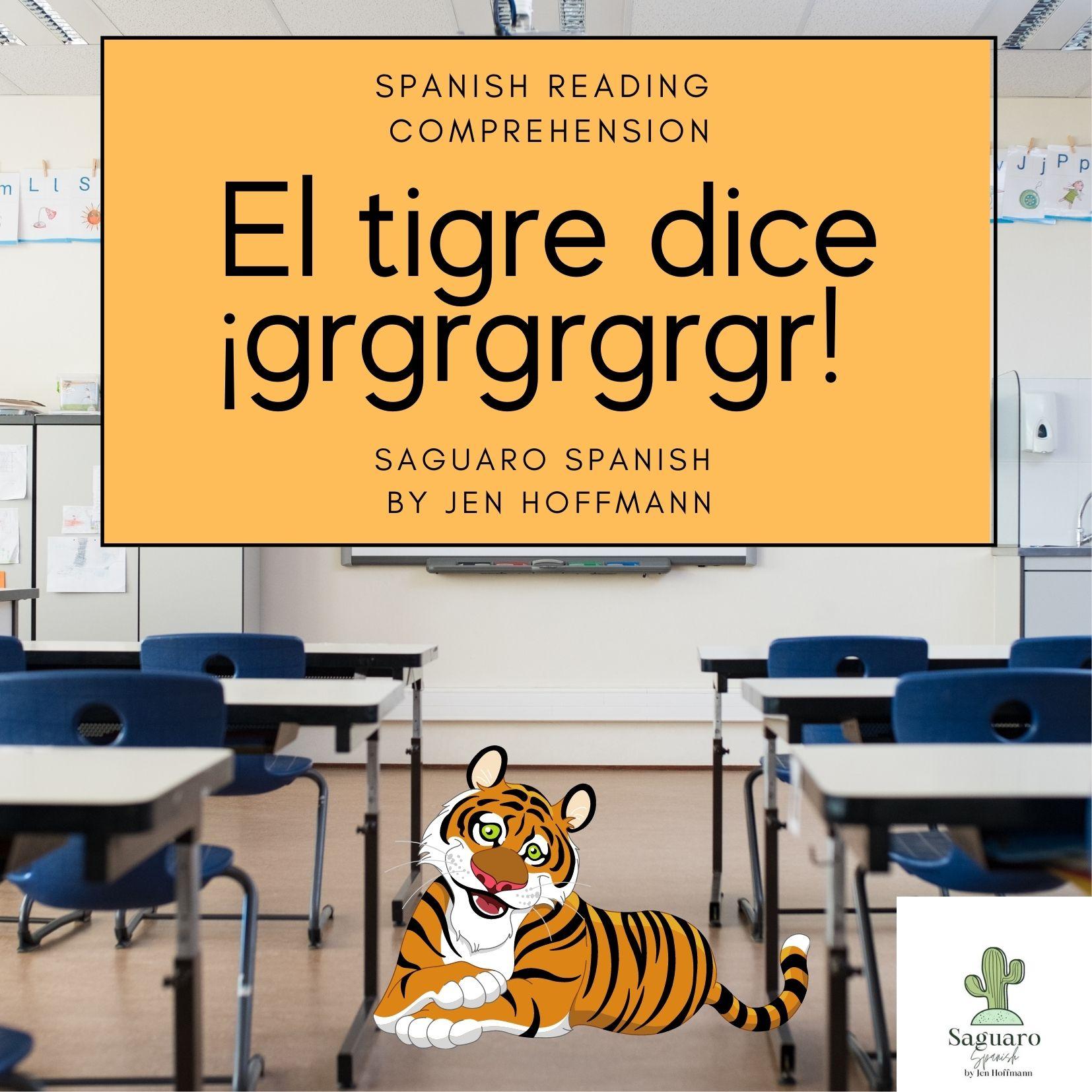 Spanish (CI) Reading Comprehension Story and Worksheet: El tigre dice ¡grgrgrgr!