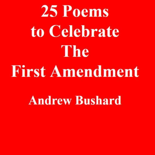 25 Poems to Celebrate the First Amendment