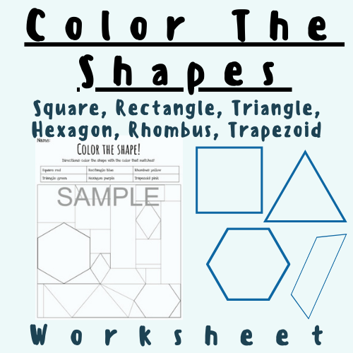Color in the Shapes: Squares, Rectangles, Triangles, Hexagons, Rhombuses, and Trapezoids