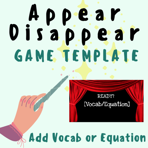 Magic Appear/Disappear GAME TEMPLATE [Add Vocabulary Words or Math Equations] For K-12 School Teachers