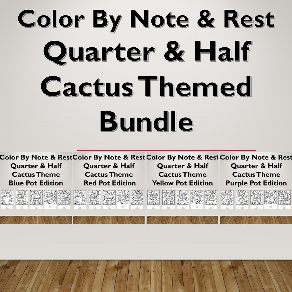 Color By Note & Rest, Quarter & Half, Cactus Themed Bundle