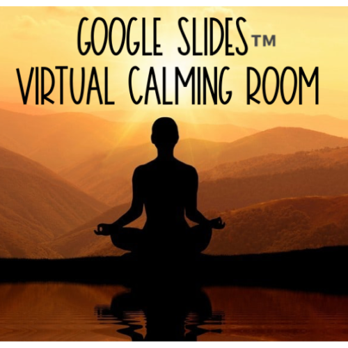 Google Slides™ Virtual Calming Room's featured image