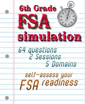 FSA Simulation for 6th Grade Math: 64 qsts; NO PREP TEST PREP! Print and go! Includes answer key.