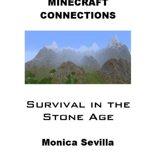 Minecraft Connections: Survival in the Stone Age eBook PDF
