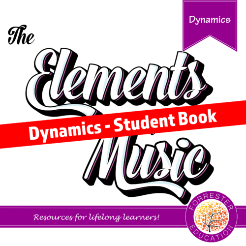 Elements of Music - Dynamics - Student Book