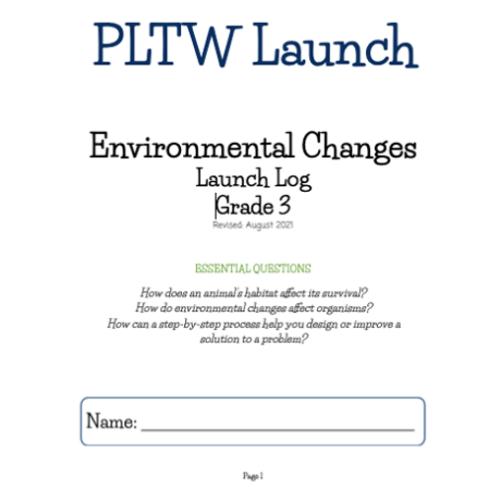 PLTW Environmental Changes Launch Log