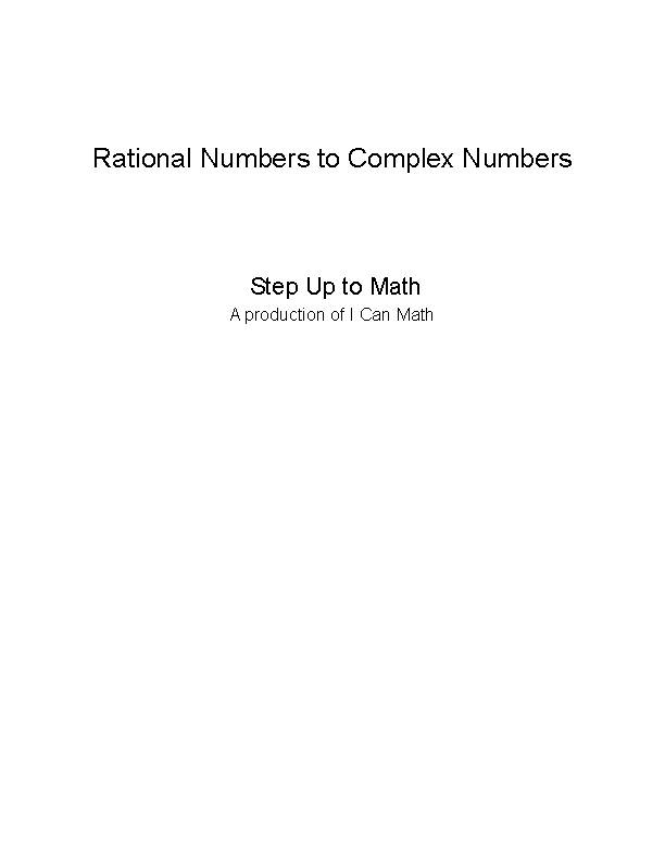 Step Up to Imaginary Numbers