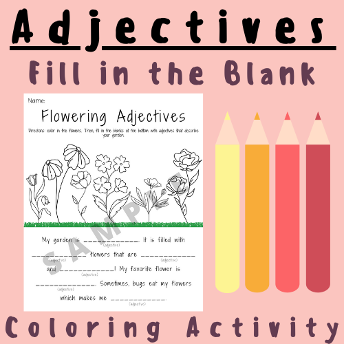 Grammar/ELA Adjectives Fill in the Blank (Coloring Activity) For K-5 Teachers and Students in the Language Arts, Phonics, Grammar, & Writing Classroom